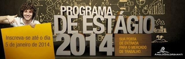 programa de estágio técnico anglogold ashanti 2014