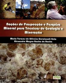Noções de Prospecção e Pesquisa Mineral